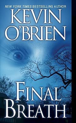 Final Breath - O'Brien, Kevin, CFP
