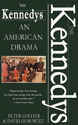 The Kennedys: An American Drama - Collier, Peter, and Horowitz, D, and Hurt, Christopher (Read by)