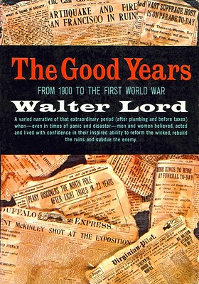 The Good Years - Lord, Walter