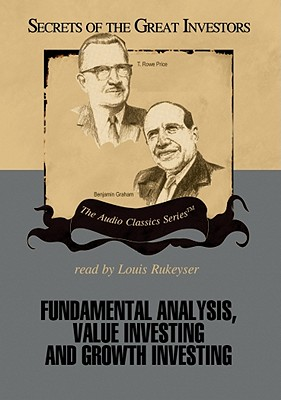 Fundamental Analysis, Value Investing and Growth Investing - Lowenstein, Roger, and Rukeyser, Louis (Translated by)