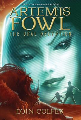 The Artemis Fowl: Opal Deception - Colfer, Eoin