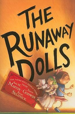 The Runaway Dolls - Martin, Ann M, and Godwin, Laura