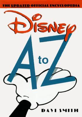 Disney A to Z - Smith, Dave, and Smith, David, Rev.