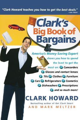 Clark's Big Book of Bargains - Howard, Clark, and Meltzer, Mark