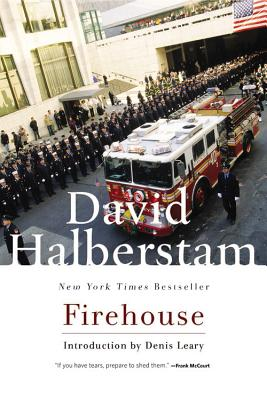 Firehouse - Halberstam, David, and Leary, Denis, Dr. (Introduction by)