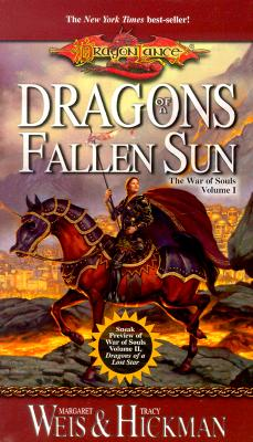 Dragons of a Fallen Sun - Weis, Margaret, and Hickman, Tracy