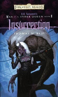Insurrection: War of the Spider Queen, Book II - Reid, Thomas M