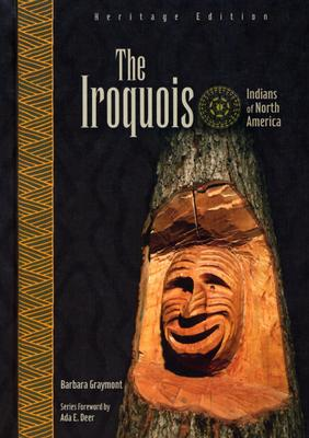 The Iroquois - Graymont, Barbara, and Deer, Ada E (Introduction by)