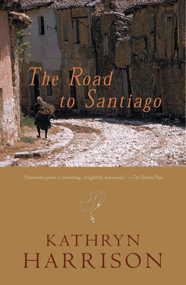 The Road to Santiago - Harrison, Kathryn