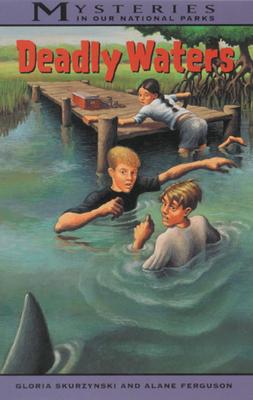 Deadly Waters - Skurzynski, Gloria, and Ferguson, Alane