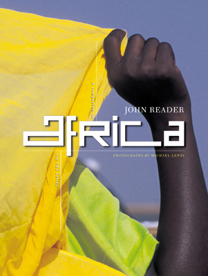 Africa - Reader, John, and Lewis, Michael S (Photographer)