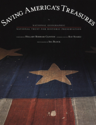 Saving America's Treasures - Young, Dwight, and Moe, Richard (Afterword by), and Block, Ira (Photographer)