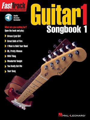 Fasttrack Guitar Songbook 1 - Level 1 - Neely, Blake, and Hal Leonard Publishing Corporation (Creator)