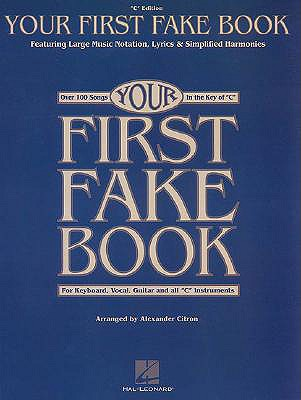 Your First Fake Book - Hal Leonard Publishing Corporation (Creator)