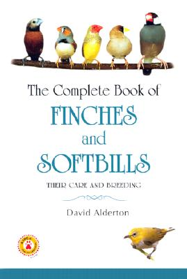 The Complete Book of Finches and Softbills - Alderton, David