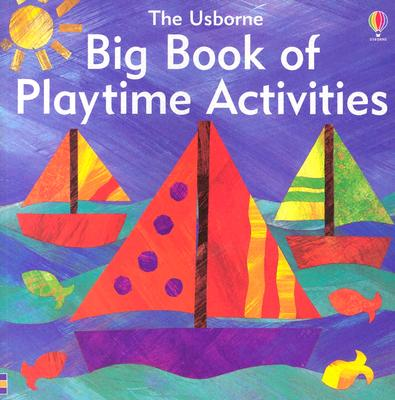 Big Book of Playtime Activities - Gibson, Ray