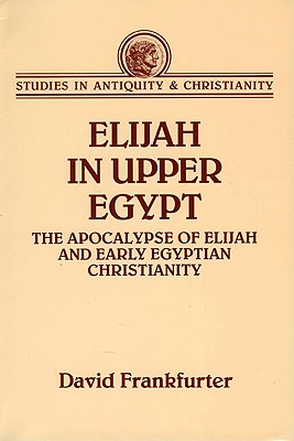Elijah in Upper Egypt - Frankfurter, David