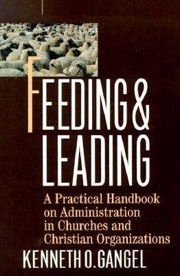 Feeding & Leading - Gangel, Kenneth O