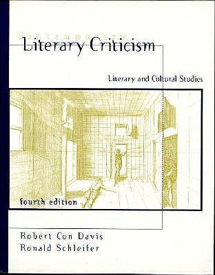 Contemporary Literary Criticism: Literary and Cultural Studies - Davis, Robert Con, Professor, and Schleifer, Ronald