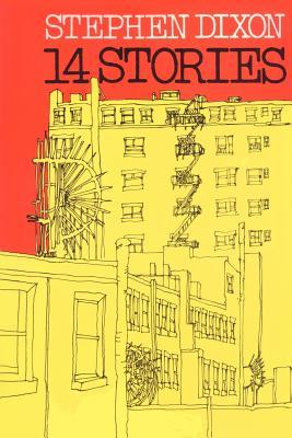 14 Stories - Dixon, Stephen, Professor
