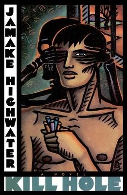 Kill Hole - Highwater, Jamake