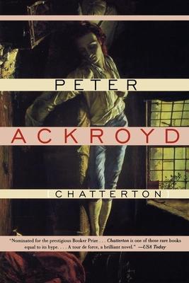 Chatterton - Ackroyd, Peter