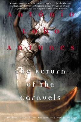 The Return of the Caravels - Antunes, Antonio Lobo, and Rabassa, Gregory (Translated by)