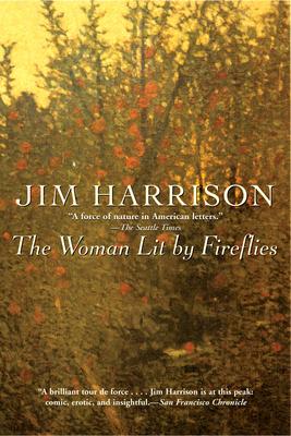 The Woman Lit by Fireflies - Harrison, Jim