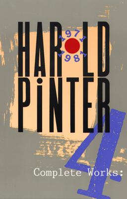 Complete Works, Volume IV - Pinter, Harold