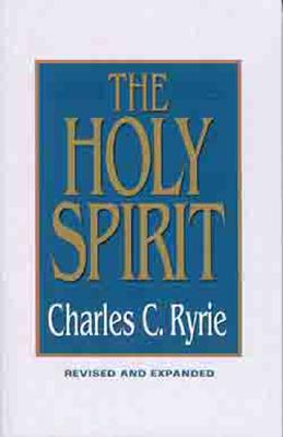 The Holy Spirit - Ryrie, Charles Caldwell