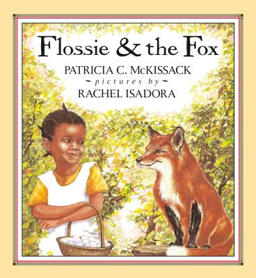 Flossie and the Fox - McKissack, Patricia C