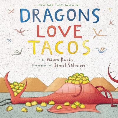 Dragons Love Tacos - Rubin, Adam, PhD