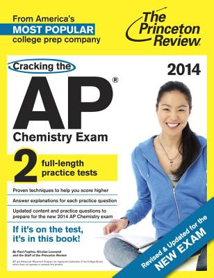 Cracking the AP Chemistry Exam - Foglino, Paul, and Leonardi, Nicolas