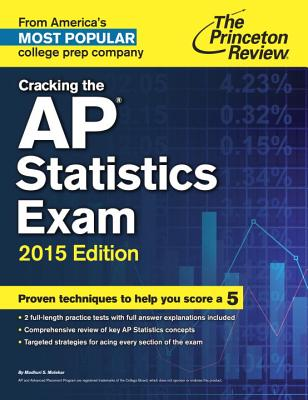 Cracking the AP Statistics Exam - Mulekar, Madhuri S