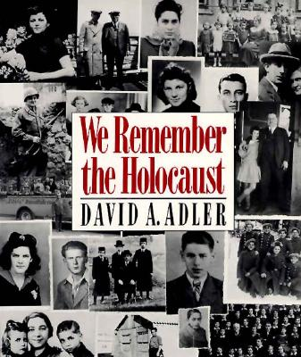 We Remember the Holocaust - Adler, David A