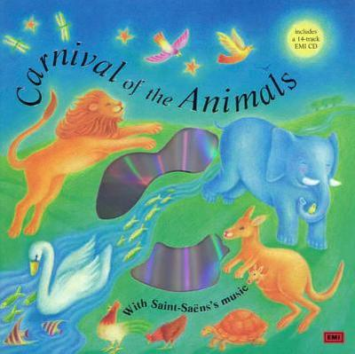 Carnival of the Animals: Classical Music for Kids - Saint-Saens, Camille, and Williams, Sue (Illustrator), and Turner, Barrie Carson