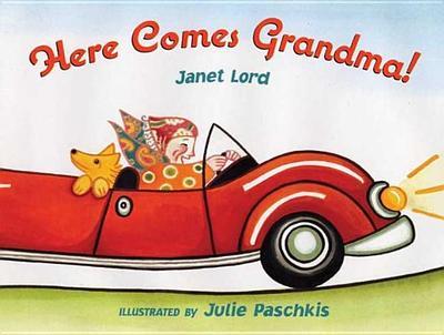 Here Comes Grandma! - Lord, Janet