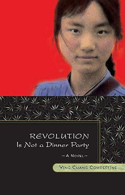 Revolution Is Not a Dinner Party - Compestine, Ying Chang