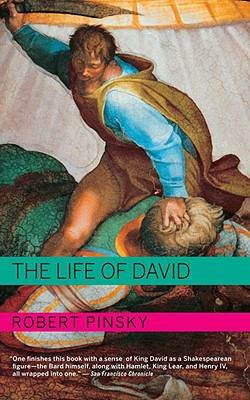 The Life of David - Pinsky, Robert
