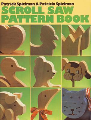 Scroll Saw Pattern Book - Spielman, Patricia
