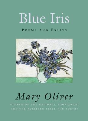 Blue Iris - Oliver, Mary