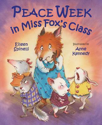 Peace Week in Miss Fox's Class - Spinelli, Eileen