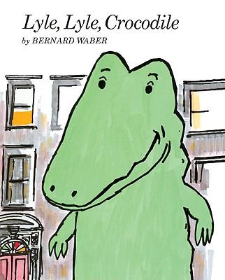 Lyle, Lyle, Crocodile - Waber, Bernard