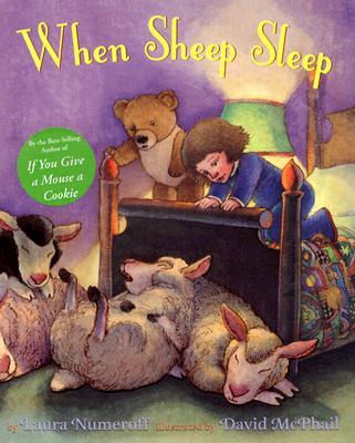 When Sheep Sleep - Numeroff, Laura Joffe
