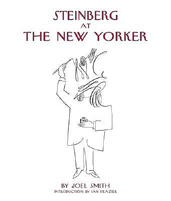Steinberg at the New Yorker - Smith, Joel