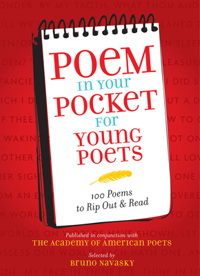 Poem in Your Pocket for Young Poets: 100 Poems to Rip Out & Read - Navasky, Bruno (Selected by)