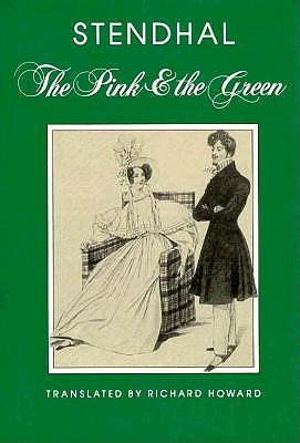 Pink and the Green; Followed By, Mina de Vanghel - Stendhal, and Howard, Richard (Translated by), and Deon, Michel (Designer)