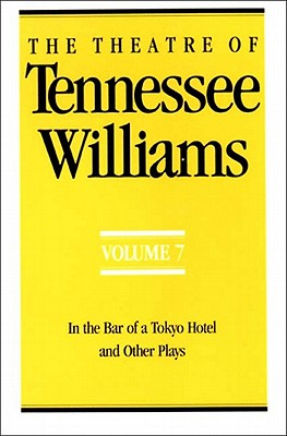 The Theatre of Tennessee Williams - Williams, Tennessee