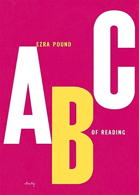 ABC of Reading - Pound, Ezra, and Dirda, Michael (Introduction by)