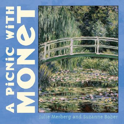A Picnic with Monet - Merberg, Julie, and Bober, Suzanne